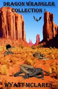 Dragon Wrangler Short Stories